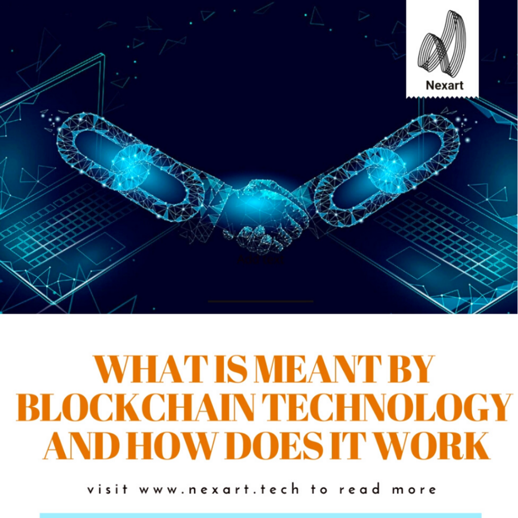 What is meant by Blockchain Technology and How does it work?