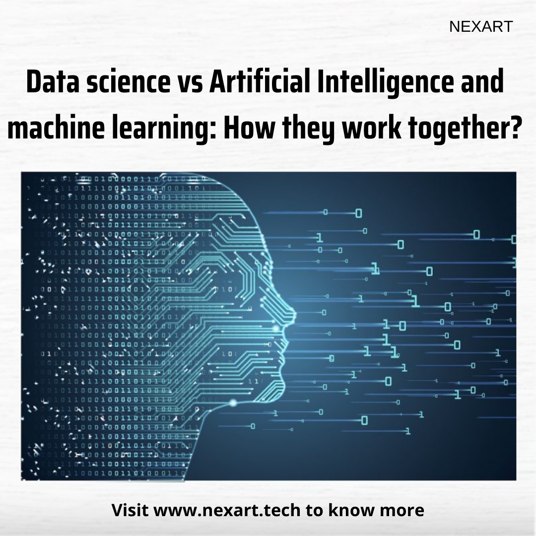 Data science vs Artificial Intelligence and Machine Learning: How they work together?